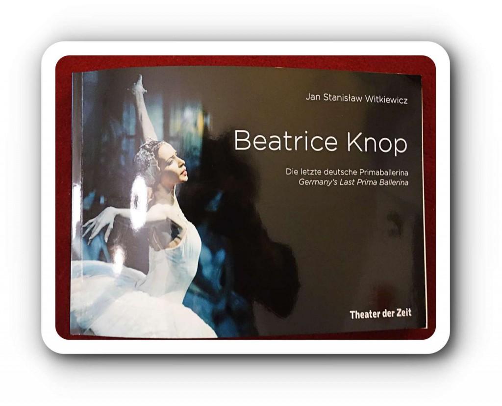 """Beatrice Knop erstreikte noch den neuen Tarifvertrag mit, wechselt aber jetzt von der Bühne in die Produktionsleitung vom Staatsballett Berlin – und präsentiert """"ihr"""" Buch. Nur: """"Die letzte deutsche Primaballerina"""" ist sie ganz sicher nicht"""